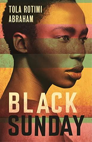 Review: 'Black Sunday' by Tola Rotimi Abraham